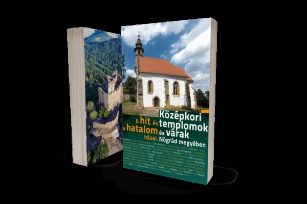 hit és hatalom házai középkori templook és várak nógrád megyében
