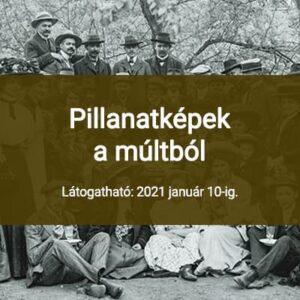 PILLANATKÉPEK A MÚLTBÓL - GÁBLER VILMOS FOTOGRÁFIÁI