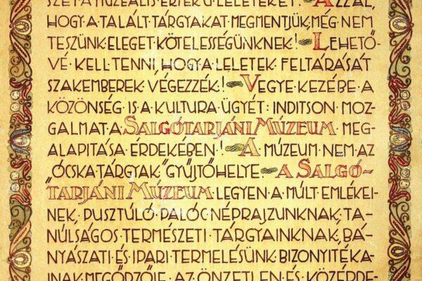 A Dornyay Béla számtalan, salgótarjáni tevékenysége között a legfontosabb a fotón látható okirathoz köthető. Múzeumunk számára minden ezzel kezdődött
